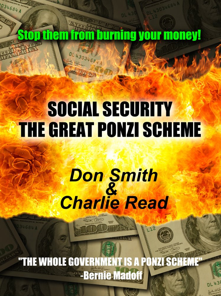 SOCIAL SECURITY, The Great Ponzi Scheme